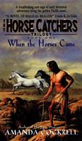 When the Horses Came