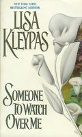 Someone to Watch Over Me by Lisa Kleypas