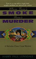 Where There's Smoke, There's Murder