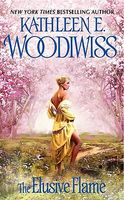 The Elusive Flame by Kathleen E. Woodiwiss
