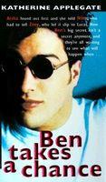 Ben Takes a Chance