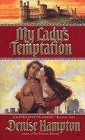 My Lady's Temptation