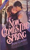 Now Comes the Spring