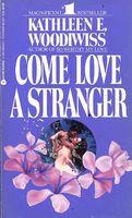 Come Love a Stranger