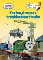 Trains, Cranes & Troublesome Trucks