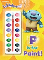 P Is for Paint!
