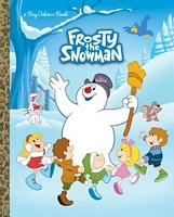 Frosty the Snowman Big Golden Book