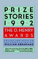 Prize Stories 1992: The O. Henry Awards