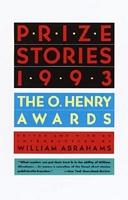 Prize Stories 1993: The O'Henry Awards