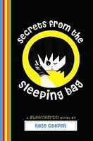 Secrets from the Sleeping Bag