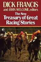 The New Treasury of Great Racing Stories