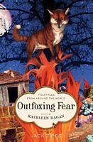 Outfoxing Fear