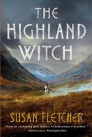The Highland Witch by Susan Fletcher