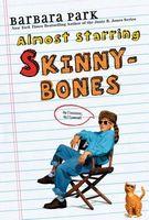 Almost Starring Skinny-bones
