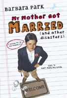 My Mother Got Married: And Other Disasters