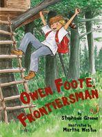 Owen Foote, Frontiersman