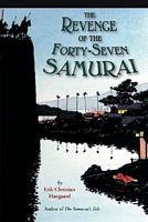 The Revenge of the Forty-Seven Samurai
