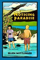 Noticing Paradise