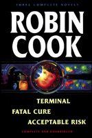 Terminal / Fatal Cure / Acceptable Risk