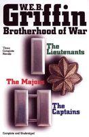 Brotherhood of War: The Lieutentants / The Captains / The Majors