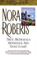 3 Complete Novels: True Betrayals / Montana Sky / Sanctuary