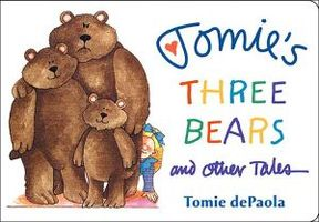 Tomie's Three Bears and Other Tales