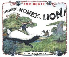 Honey...Honey...Lion!: A Story from Africa
