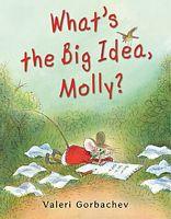 What's the Big Idea, Molly?