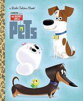Secret Life of Pets Little Golden Book