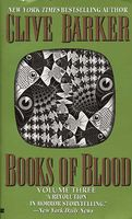Books of Blood, Volume 3 by Clive Barker