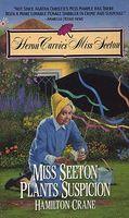 Miss Seeton Plants Suspicion
