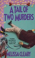 A Tail of Two Murders