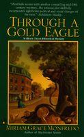 Through a Gold Eagle
