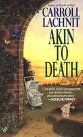 Akin to Death