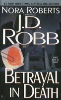 Betrayal in Death by J.D. Robb