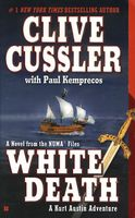 White Death by Clive Cussler; Paul Kemprecos
