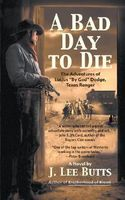 A Bad Day To Die