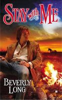 Stay with Me by Beverly Long