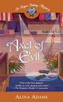 Axel of Evil