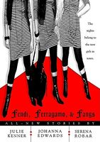Fendi, Ferragamo, and Fangs