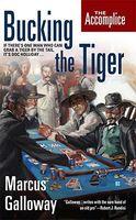 Bucking the Tiger