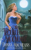 The Trouble with Moonlight aka Bound by Moonlight