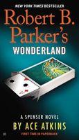 Robert B. Parker's Wonderland / Spenser Confidential
