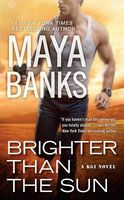 Brighter Than the Sun by Maya Banks