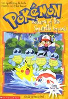 Return Of The Squirtle Squad