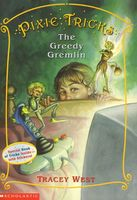 The Greedy Gremlin