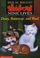 Daisy, Buttercup and Weed