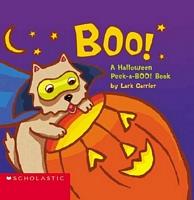 Boo! a Halloween Peek-A-Boo! Book