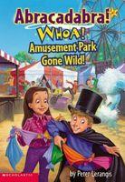 Whoa! Amusement Park Gone Wild!