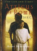 Atticus of Rome by Barry Denenberg